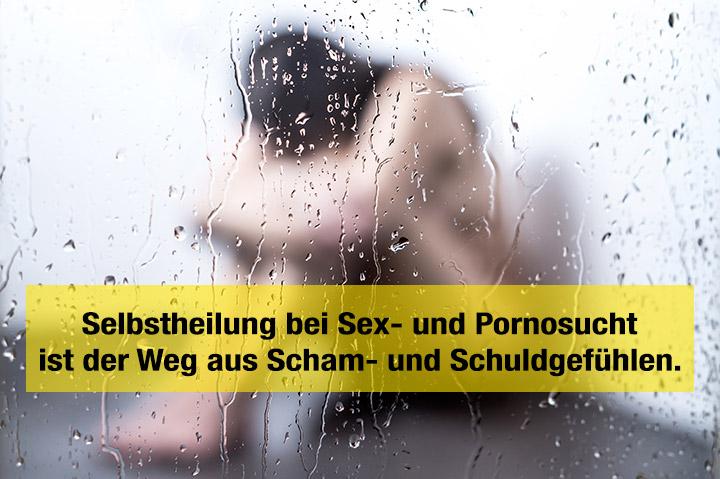 Selbstheilung Sexsucht und Pornosucht – ganz ohne fremde Hilfe geht es nicht